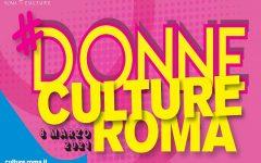 Campidoglio: Roma Capitale celebra la Giornata internazionale della donna con il programma DonneCultureRoma